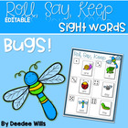 Beware of Bird! Insect Beginning Sight Words Roll, Say, Keep