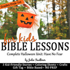 Halloween Bible Lessons {Have No Fear} Stories, Coloring,