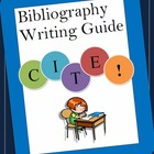 Bibliography Guide for Research Writing - Common Core Aligned