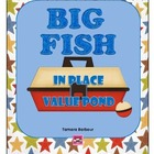 Big Fish in Place Value Pond: 3 Place Value Games