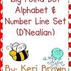 Big Polka Dot Alphabet and Number Line - D'Nealian