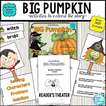 Big Pumpkin: Activities for Retelling, Sequencing, Reader's Theater