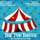 Big Top Basics