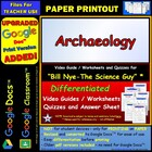 Bill Nye - Archaeology – Worksheet, Answer Sheet, and Two