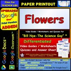 Bill Nye - Flowers – Worksheet, Answer Sheet, and Two Quizzes.