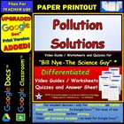 Bill Nye - Pollution – Worksheet, Answer Sheet, and Two Quizzes.