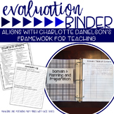 Binder for Evaluation Systems: based on Danielson's Framew