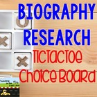 Biography Research TicTacToe Choice Board