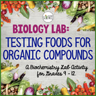 Biology Lab:  Testing For Organic Compounds In Foods