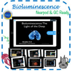 Bioluminescence: The Light of The Deep - Science Grades 5-8