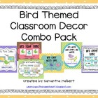 Bird Themed Classroom Decor Combo Pack