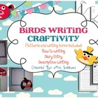 Birds Writing Craftivity
