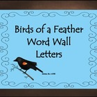 Birds of a Feather Word Wall Letters