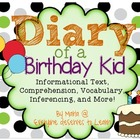 Diary of a Birthday Kid Mini Book {Informational Text, Com