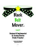 Black Belt Mover Level 3