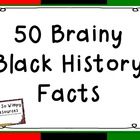 Black History Month: 50 Brainy Black History Facts