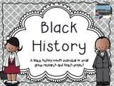 Black History Month - An individual/small group research a