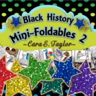 Black History Month~Mini-Foldables 2