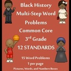 Black History Multi-Step Word Problems - 3.OA.8 - CC 3rd G