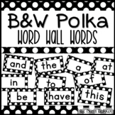 Black & White Polka Dot Word Wall Words - Editable