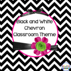 Black and White Chevron Classroom Theme