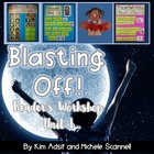 Blasting Off with Readers Workshop Unit 1 by Kim Adsit and