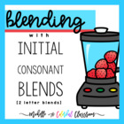 Blending with Consonant Blends