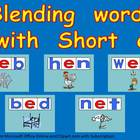 Blending words short e vowel sound PowerPoint- Kindergarten- 1st