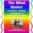 Blind Hunter Vocabulary & Spelling Activites