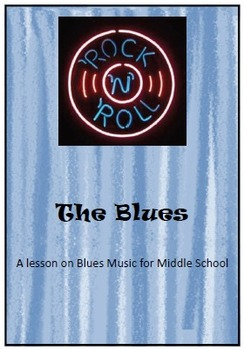 MUSIC - Blues Music lesson for Middle School
