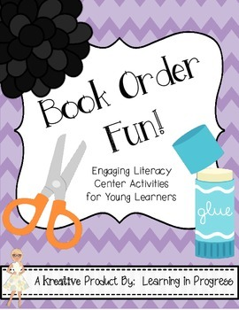 Book Order Fun!  Engaging Literacy Stations for Young Learners!