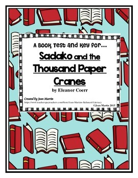 Book Test and Key for Sadako and the Thousand Paper Cranes