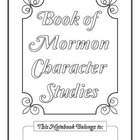 Book of Mormon Character Study Notebooking Pages