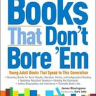 Books That Don't Bore 'Em