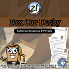 Box Car Derby -- Integrated Algebra & Physics STEM Project