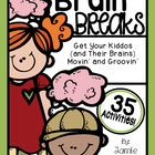 Brain Breaks [Break it Down with 35 Fun, Quick, and Easy B