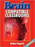 Brain Compatible Classrooms