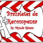 Brazaletes de recompensa (Reward Bracelets in Spanish)