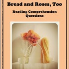 Bread and Roses, Too by Katherine Paterson - Reading Compr