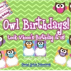 Bright Owl Birthdays!