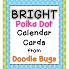 Bright Polka Dot Calendar Cards {Days and Months too}