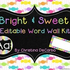 Bright and Sweet Editable Word Wall Kit!