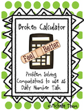 Broken Calculator {Problem Solving Computations to use as