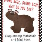 Brown Bear, Brown Bear, What Do You See? Sequencing Materi