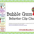 Bubble Gum Behavior Clip Chart