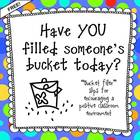 Bucket Filler Slips:  Creating a Positive Classroom Community