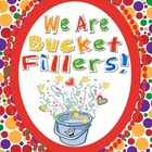 Bucket Filler Starter Kit for the Elementary Classroom