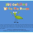 Bug Catching Write the Room
