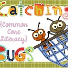 Buggin' Common Core Literacy Games