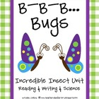 Bugs: Reading, Writing, & Science Activities
